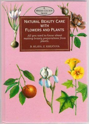 Natural Beauty Care with Flowers,Hlava,Krejcova