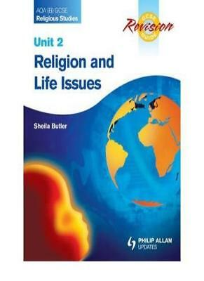 AQA (B) GCSE Religious Studies Revision Guide Unit 2: Religion and Life Issues,
