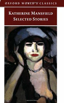 Selected Stories (Oxford World's Classics),Katherine Mansfield, Angela Smith