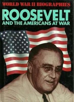 Roosevelt and the Americans at War (World War II biographies),Robin Cross