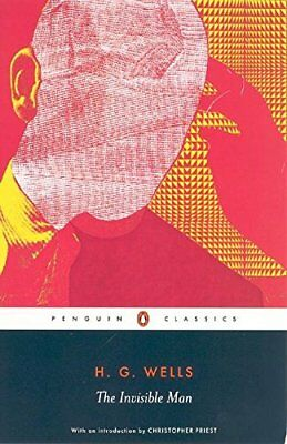 The Invisible Man (Penguin Classics),H.G. Wells, Andy Sawyer, Christopher Pries