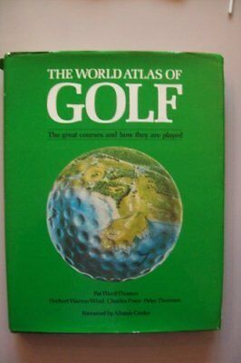 World Atlas of Golf, The,Pat Ward-Thomas