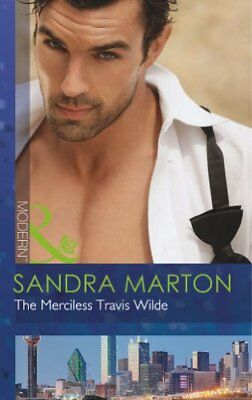 The Merciless Travis Wilde (The Wilde Brothers, Book 3) (Mills & Boon Modern),S