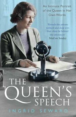 The Queen's Speech: An Intimate Portrait of the Queen in her O ,.9781471150982