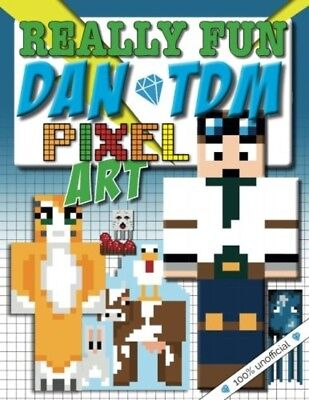 Really Fun Dan TDM Pixel Art Colouring Book: For Youtuber and Minecraft Fans