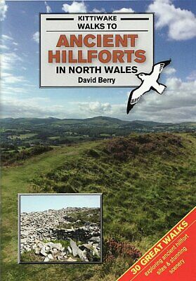 Ancient Hillforts in North Wales by Kittiwake 30 walks