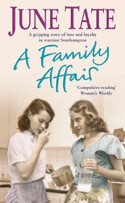 A Family Affair: A gripping saga of love and loyalty in war,June Tate