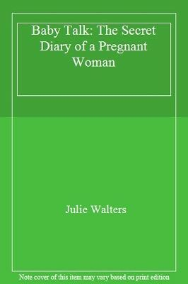 Baby Talk: The Secret Diary of a Pregnant Woman,Julie Walters