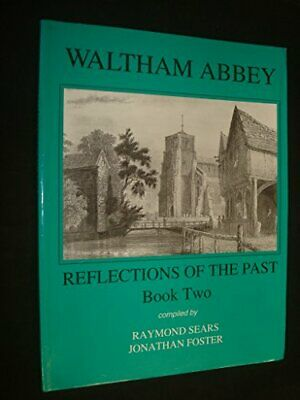 Waltham Abbey: Bk. 2: Reflections of the Past by Foster, Jonathan Paperback The