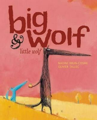 Big Wolf & Little Wolf: The Little Leaf That Wouldn't Fall by Nadine Brun-Cosme