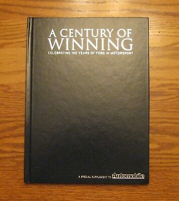 A  Century of Winning Celebrating 100 years of Ford in Motorsports Hardcover VGC