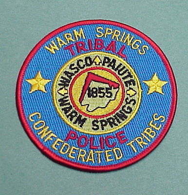 Warm Springs  Oregon  Confederated Tribes Tribal Police Patch   Free Shipping!!!