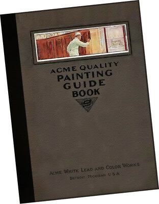 Acme White Lead + Color Works 1916 Guide to paint schemes Architects CATALOGUE