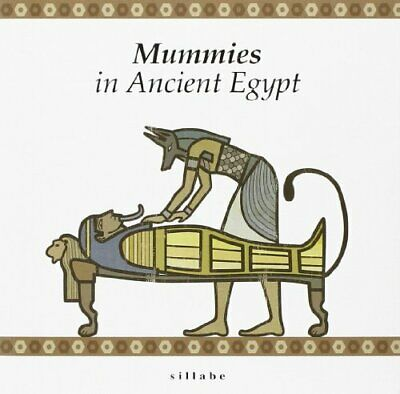 Mummies in ancient Egypt by Nicola Bianchini, M. Cristina Guidotti Book The Fast