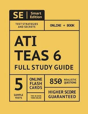Ati Teas 6 2019: Full Study Guide with Online Assessment and Flashcards by Smart