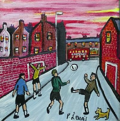 Original Northern Art Oil Painting Phil Lewis : Street Football