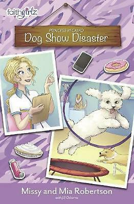 Dog Show Disaster by Missy Robertson Paperback Book Free Shipping!