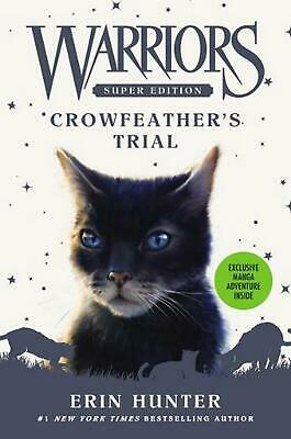 Warriors Super Edition: Crowfeather's Trial by Erin Hunter Hardcover Book Free S