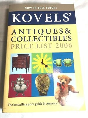Kovel's Antiques & Collectibles Price List 2006