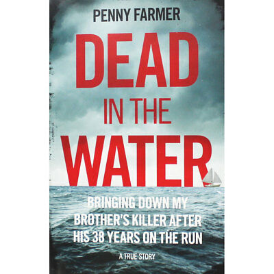 Dead in the Water by Penny Farmer (Paperback), New Arrivals, Brand New