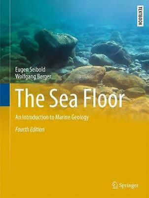 Sea Floor: An Introduction to Marine Geology by Eugen Seibold Hardcover Book Fre