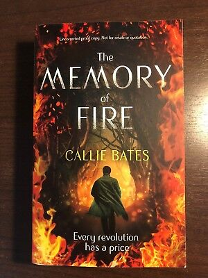 THE MEMORY OF FIRE by CALLIE BATES - HODDER & STOUGHTON - UK POST £3.25*PROOF*