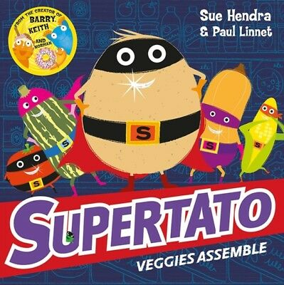 Supertato Veggies Assemble (Paperback), Hendra, Sue, Linnet, Paul