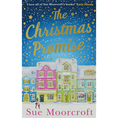 The Christmas Promise by Sue Moorcroft (Paperback), Fiction Books, Brand New