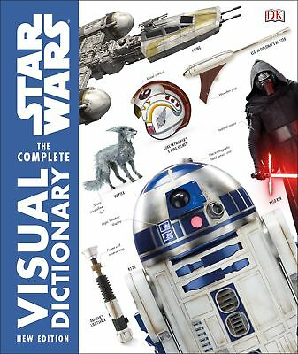 Star Wars The Complete Visual Dictionary New Edition, Pablo Hidalgo