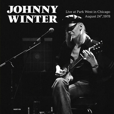 Johnny Winter - Live at Park West, Chicago 1978  - NEW SEALED import 180g LP