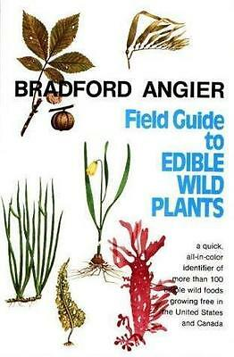 Field guide to edible wild plants by Angier, Bradford
