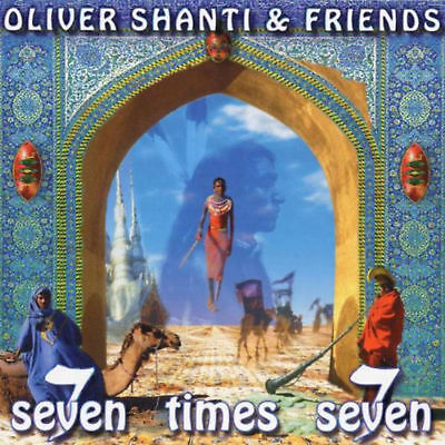 Oliver Shanti & Friends - Seven Times Seven (CD)