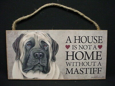 MASTIFF A House Is Not Home DOG wood SIGN wall hanging PLAQUE English puppy USA