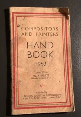 Compositors and Printers Handbook 1952 ~ London Society of Compositors ~ £9.95