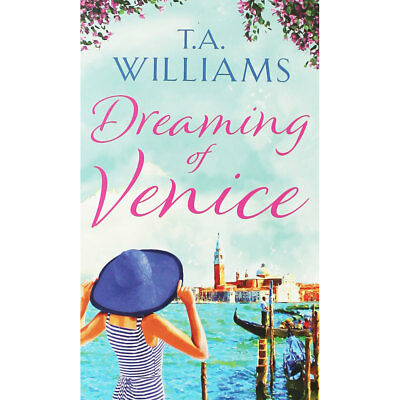 Dreaming of Venice by T. A. Williams (Paperback), Valentines, Brand New
