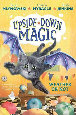 Weather or Not (upside-down Magic #5) by Sarah Mlynowski (English) Hardcover Boo