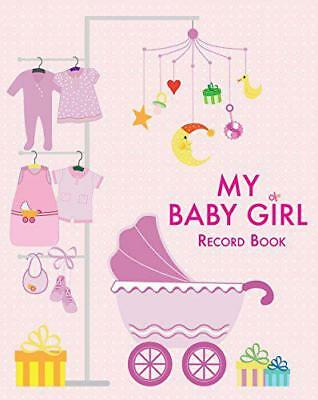 My Baby Girl: Record Book by White Star | Hardcover Book | 9788854410237 | NEW