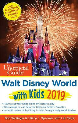 Unofficial Guide to Walt Disney World With Kids 2019 by Bob Sehlinger Paperback