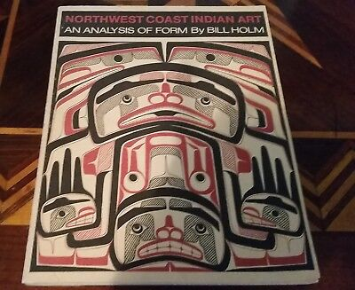 Book: NORTHWEST COAST INDIAN ART An Analysis of Form by Bill Holm 114 pages