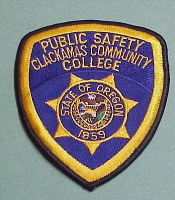 Clackamas Community College  Oregon  1859  Or  Police Patch   Free Shipping!!!