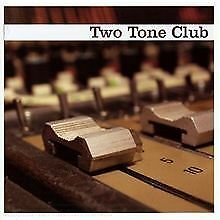 Now Is The Time von Two Tone Club   CD   Zustand akzeptabel