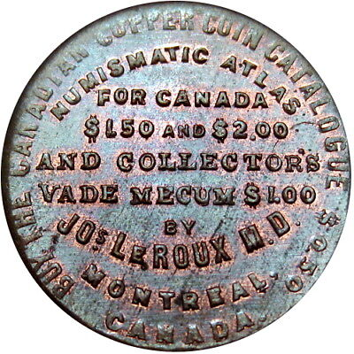 1885 Montreal Quebec Canada Token LeRoux Numismatic Atlas Coin Catalogue