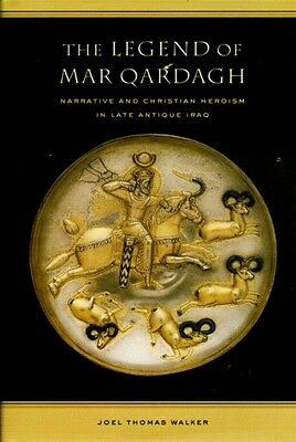 Mar Qardagh Legend Christian Hero Ancient Medieval Sasanian Iraq Kurdistan 600AD