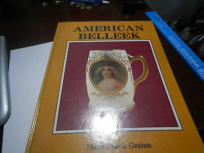 Antique reference Book American Belleek by Mary Frank Gaston