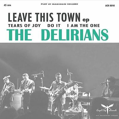 "DELIRIANS * Leave This Town EP 7"" neu*new *hot LA rocksteady!*"