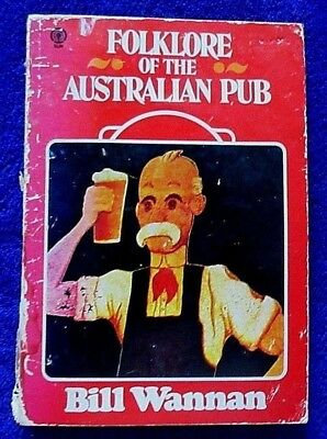 1972 AUSTRALIAN DRINKING BAR FOLKLORE stories & songs pub lore Down Under