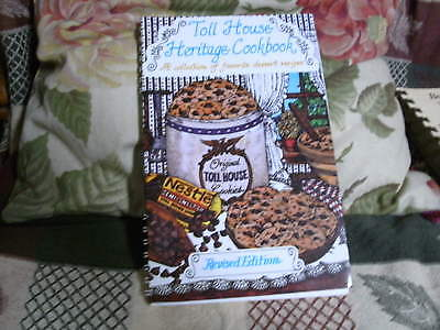 Toll House Heritage Cookbook (1984, Paperback, Revised)