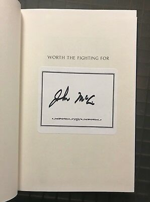 John McCain Signed WORTH THE FIGHTING FOR Signed Book Autographed Auction #1