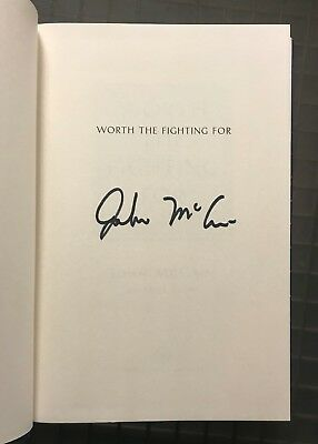 John McCain Signed WORTH THE FIGHTING FOR Signed Book Autographed Auction #2