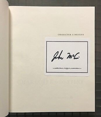 John McCain Signed CHARACTER IS DESTINY Signed Book Autographed Auction #7